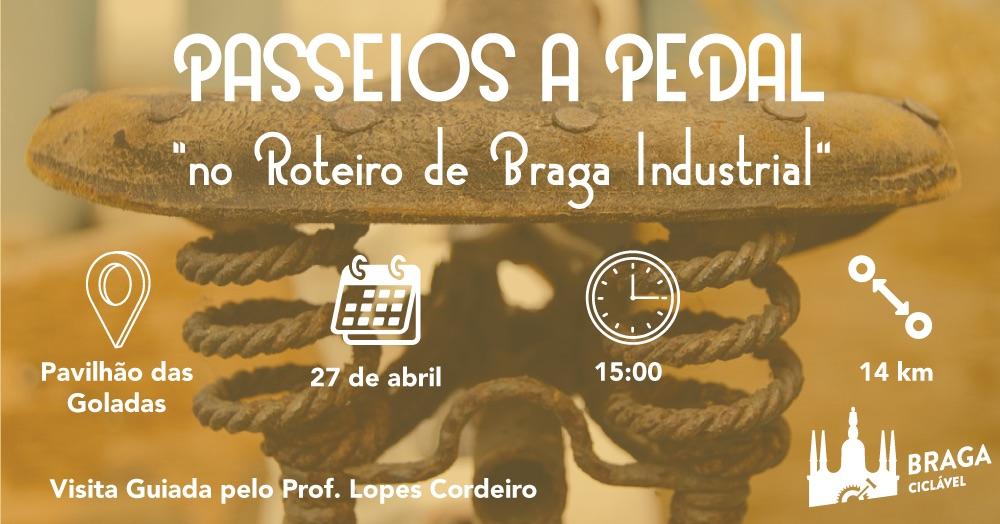 Passeios com Pedal: No roteiro da Braga Industrial