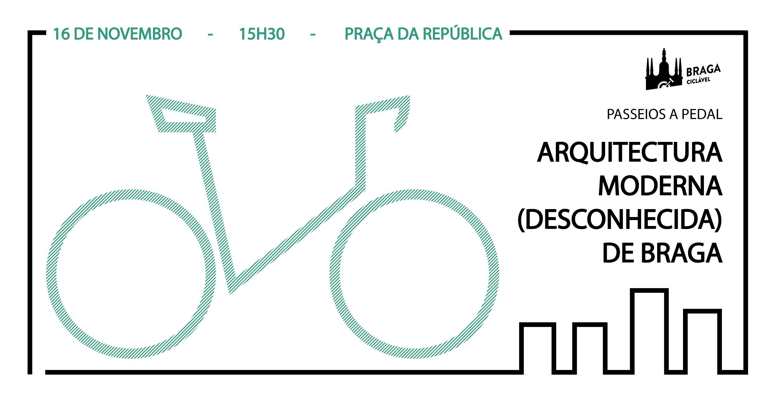 Passeios a Pedal: Arquitectura Moderna (Desconhecida) de Braga